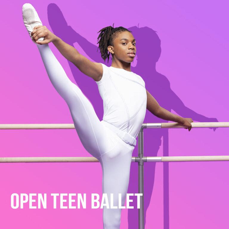 Open Teen Ballet